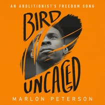 Bird Uncaged by Marlon Peterson audiobook