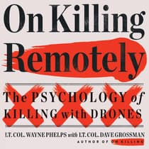 On Killing Remotely by Lieutenant Colonel Dave Grossman audiobook