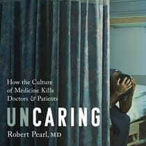 Uncaring by Robert Pearl audiobook