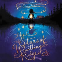 The Stars of Whistling Ridge by Cindy Baldwin audiobook