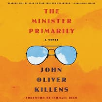 The Minister Primarily by John Oliver Killens audiobook