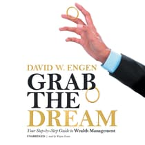 Grab the Dream by David W. Engen audiobook