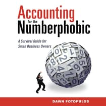 Accounting for the Numberphobic by Dawn Fotopulos audiobook
