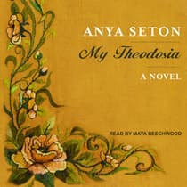 My Theodosia by Anya Seton audiobook