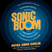Sonic Boom by Peter Ames Carlin audiobook