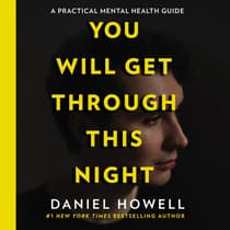 You Will Get Through This Night by Daniel Howell audiobook