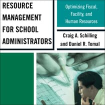 Resource Management for School Administrators by Craig A. Schilling audiobook