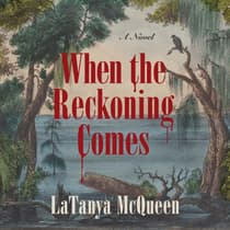 When the Reckoning Comes by LaTanya McQueen audiobook