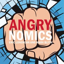 Angrynomics by Eric Lonergan audiobook