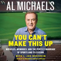 You Can't Make This Up by Al Michaels audiobook