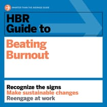 HBR Guide to Beating Burnout by Harvard Business Review audiobook