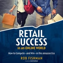 RETAIL SUCCESS IN AN ONLINE WORLD by Rob Fishman audiobook