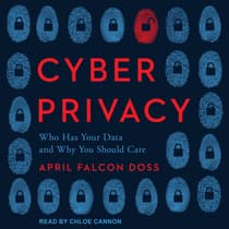 Cyber Privacy by April Falcon Doss audiobook