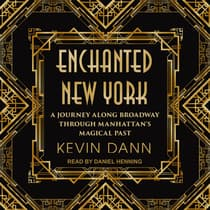 Enchanted New York by Kevin Dann audiobook