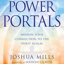 Power Portals by Joshua Mills audiobook