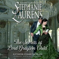The Secrets of Lord Grayson Child by Stephanie Laurens audiobook