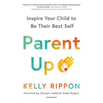 Parent Up by Kelly Rippon audiobook