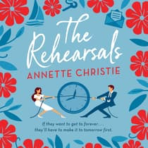The Rehearsals by Annette Christie audiobook