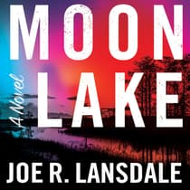 Moon Lake by Joe R. Lansdale audiobook