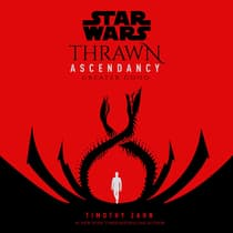Star Wars: Thrawn Ascendancy: Greater Good by Timothy Zahn audiobook