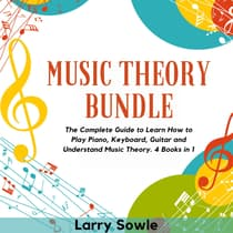 Music Theory Bundle by Larry Sowle audiobook