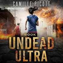 Undead Ultra by Camille Picott audiobook