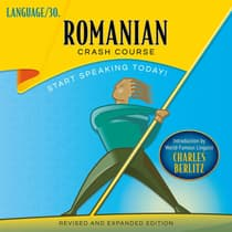Romanian Crash Course by LANGUAGE/30  audiobook