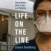 Life on the Line by Emma Goldberg audiobook