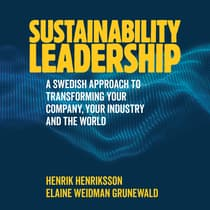 Sustainability Leadership by Elaine Weidman Grunewald audiobook