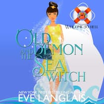 Old Demon and the Seawitch by Eve Langlais audiobook