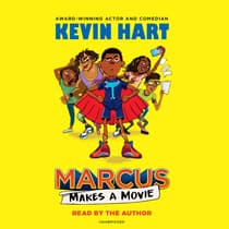 Marcus Makes a Movie by Kevin Hart audiobook