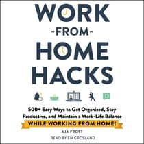 Work-from-Home Hacks by Aja Frost audiobook