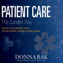 Patient Care The Sandler Way by Donna Bak audiobook