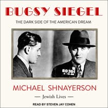 Bugsy Siegel by Michael Shnayerson audiobook