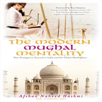 The Modern Mughal Mentality: by Afshan Naheed Hashmi audiobook
