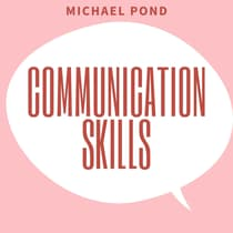 Communication Skills: by Michael Pond audiobook