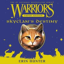 Warriors Super Edition: SkyClan's Destiny by Erin Hunter audiobook
