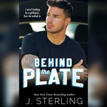 Behind the Plate by J. Sterling audiobook