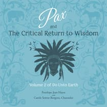 Pax and the Critical Return to Wisdom by Penelope Jean Hayes audiobook
