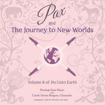Pax and the Journey to New Worlds by Penelope Jean Hayes audiobook