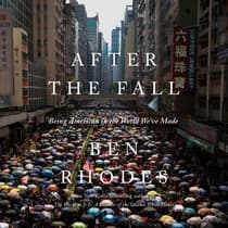 After the Fall by Ben Rhodes audiobook
