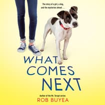 What Comes Next by Rob Buyea audiobook