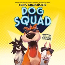 Dog Squad by Chris Grabenstein audiobook