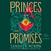 Of Princes and Promises by Sandhya Menon audiobook