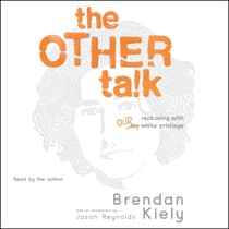 The Other Talk by Brendan Kiely audiobook