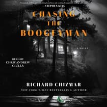 Chasing the Boogeyman by Richard Chizmar audiobook