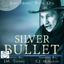 Silver Bullet by JM Thomas audiobook