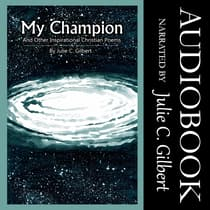 My Champion by Julie C. Gilbert audiobook