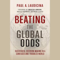 Beating the Global Odds by Paul A. Laudicina audiobook