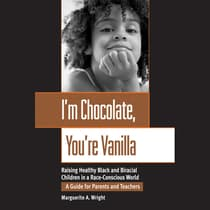 I'm Chocolate, You're Vanilla by Marguerite Wright audiobook